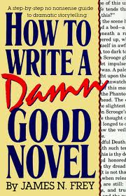 How to Write a Damn Good Novel -kansi